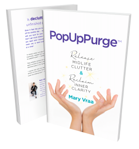 purchaser the PopUpPurge™ Release Midlife Clutter & Reclaim Inner Clarity book