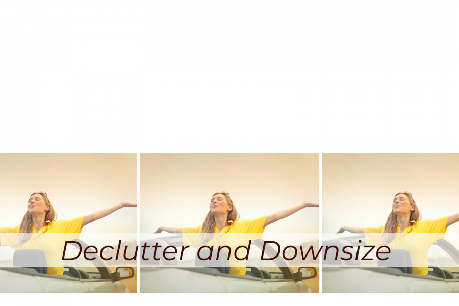 declutter and downsize